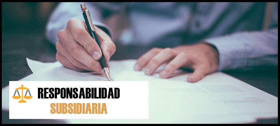 responsabilidad subsidiaria